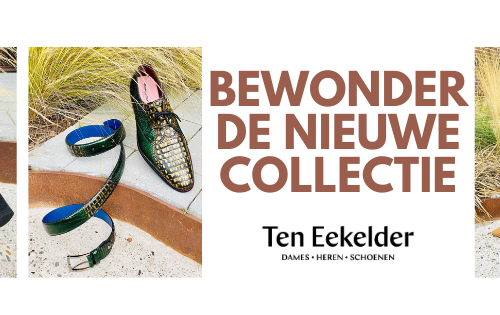 Vind het perfecte paar schoenen bij Ten Eekelder